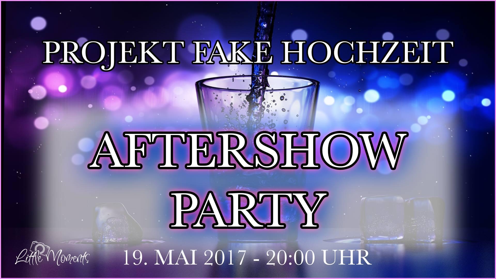 """""""Fake-Hochzeit"""" Aftershow"""